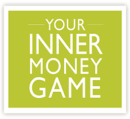 Get Your Inner Money Game Now