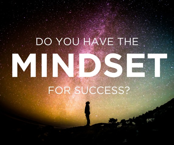 Do you have the mindset for success?