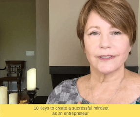 10 Steps to Create a Successful Mindset as an Entrepreneur